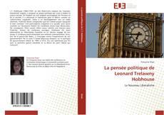Bookcover of La pensée politique de Leonard Trelawny Hobhouse
