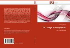 Couverture de TIC, usage et complexité: