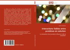 Обложка Interactions faibles entre protéines en solution