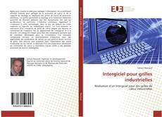 Copertina di Intergiciel pour grilles industrielles