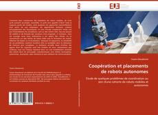 Couverture de Coopération et placements de robots autonomes
