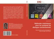 Couverture de Méthodes statistiques pour les systèmes de dialogue conventionnels