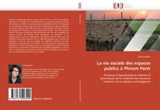 Portada del libro de La vie sociale des espaces publics à Phnom Penh