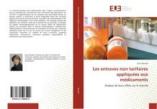 Couverture de Les entraves non tarifaires appliquées aux médicaments