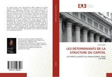 Capa do livro de LES DÉTERMINANTS DE LA STRUCTURE DU CAPITAL