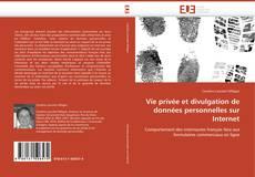 Bookcover of Vie privée et divulgation de données personnelles sur Internet