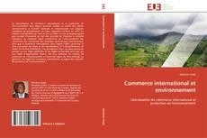 Portada del libro de Commerce international et environnement