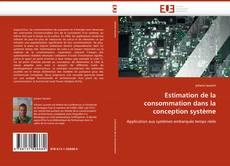 Couverture de Estimation de la consommation dans la conception système