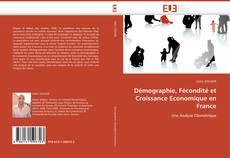 Couverture de Démographie, Fécondité et Croissance Economique en France