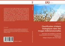Couverture de Classification d'objets biologiques dans des images bidimensionnelles