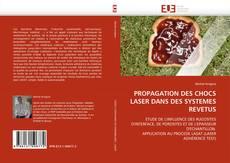 Bookcover of PROPAGATION DES CHOCS LASER DANS DES SYSTEMES REVETUS