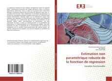 Couverture de Estimation non paramétrique robuste de la fonction de régression