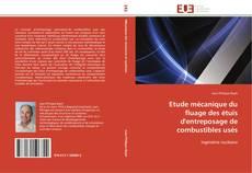 Обложка Etude mécanique du fluage des étuis d'entreposage de combustibles usés