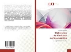 Elaboration de matériaux nanocomposites kitap kapağı