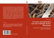 Bookcover of Corrosion atmosphérique sous abri d'alliages ferreux historiques