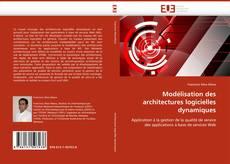 Bookcover of Modélisation des architectures logicielles dynamiques