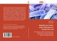 Bookcover of Maladie de Crohn:  piste infectieuse à  Escherichia coli