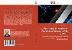 Applications de méthodes chémoinformatiques et 3D-(Q)SARs的封面