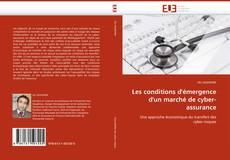Bookcover of Les conditions d''émergence d''un marché de cyber-assurance