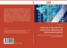 Borítókép a  Mesurer la sécurité d'un réseau d'un opérateur de télécommunications - hoz