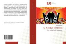Bookcover of La musique en réseau,