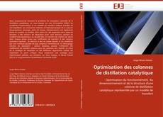 Bookcover of Optimisation des colonnes de distillation catalytique