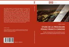 ÉTUDE DE LA PROCÉDURE PÉNALE FRANCO-CHINOISE kitap kapağı