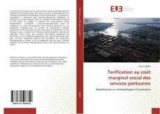 Bookcover of Tarification au coût marginal social des services portuaires