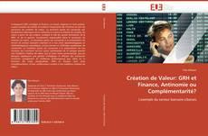 Couverture de Création de Valeur: GRH et Finance, Antinomie ou Complémentarité?