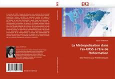 Capa do livro de La Métropolisation dans l''ex-URSS à l''Ere de l''Information