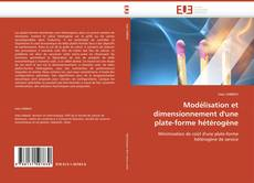 Modélisation et dimensionnement d'une  plate-forme hétérogène的封面