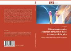 Couverture de Mise en œuvre des supercondensateurs dans les sources hybrides