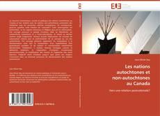 Bookcover of Les nations  autochtones et  non-autochtones  au Canada