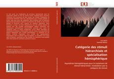 Buchcover von Catégorie des stimuli hiérarchisés et spécialisation hémisphérique