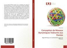 Bookcover of Conception de Réseaux Dynamiques Tolérants aux Pannes