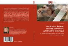 Copertina di Tarification de l''eau, sécurité alimentaire, vulnérabilité climatique