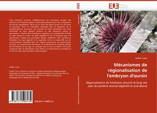 Couverture de Mécanismes de régionalisation de l''embryon d''oursin