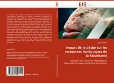 Impact de la pêche sur les ressources halieutiques de la Mauritanie的封面