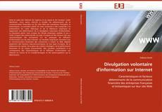 Borítókép a  Divulgation volontaire d''information sur Internet - hoz