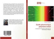 Borítókép a  Guide plasmonique polymère-métal - hoz