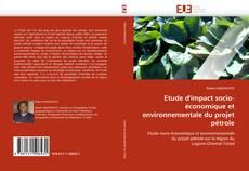 Etude d''impact socio-économique et environnementale du projet pétrole kitap kapağı