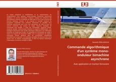 Commande algorithmique d''un système mono-onduleur bimachine asynchrone的封面