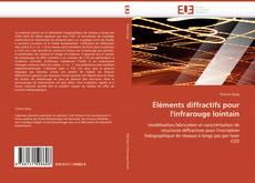 Capa do livro de Éléments diffractifs pour l'infrarouge lointain