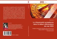 Portada del libro de La citoyenneté européenne dans le débat référendaire de mai 2005