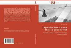 Bookcover of L'Epuration dans la France libérée à partir de 1943