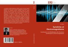 Couverture de Symétries et Electromagnétisme