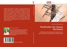 Couverture de Planification des réseaux électriques