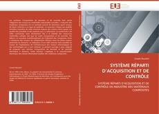 Capa do livro de SYSTÈME RÉPARTI D'ACQUISITION ET DE CONTRÔLE