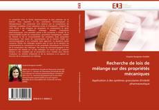 Capa do livro de Recherche de lois de mélange sur des propriétés mécaniques