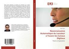 Обложка Reconnaissance Automatique du Locuteur à Travers les Canaux Digitaux